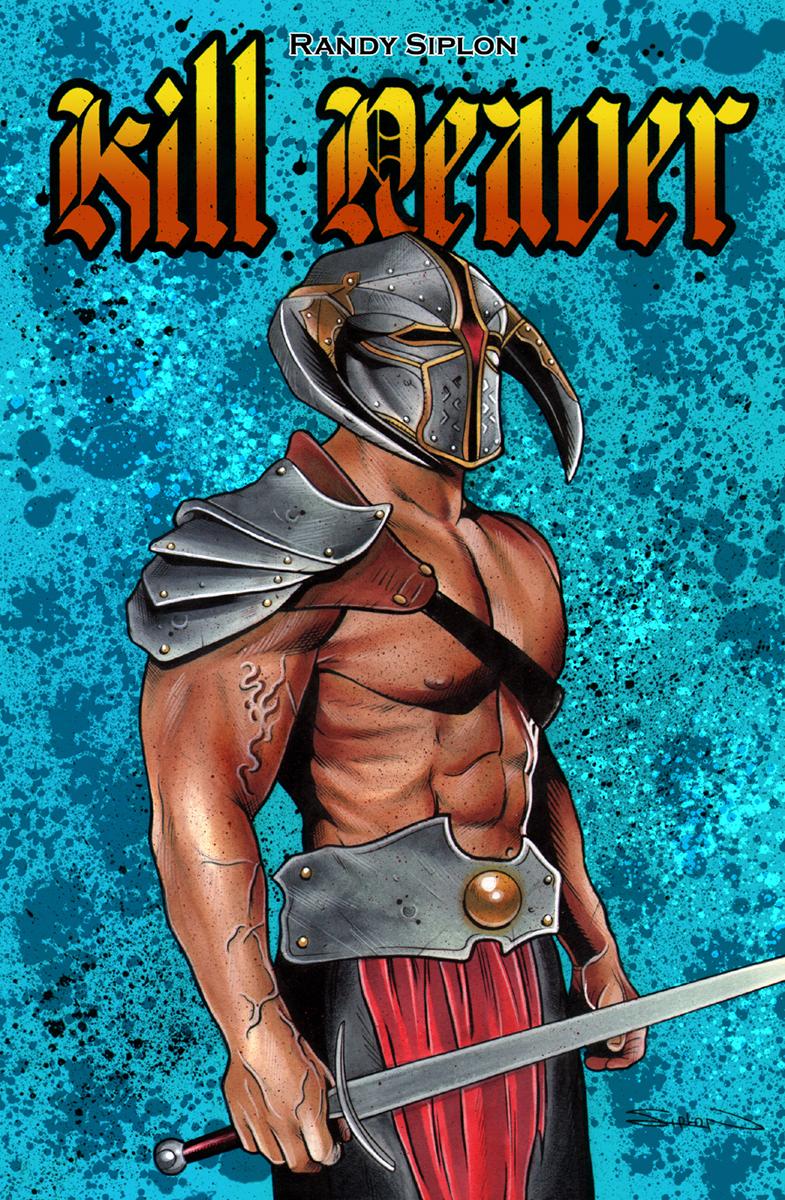 KILL REAVER #1 By Randy Siplon