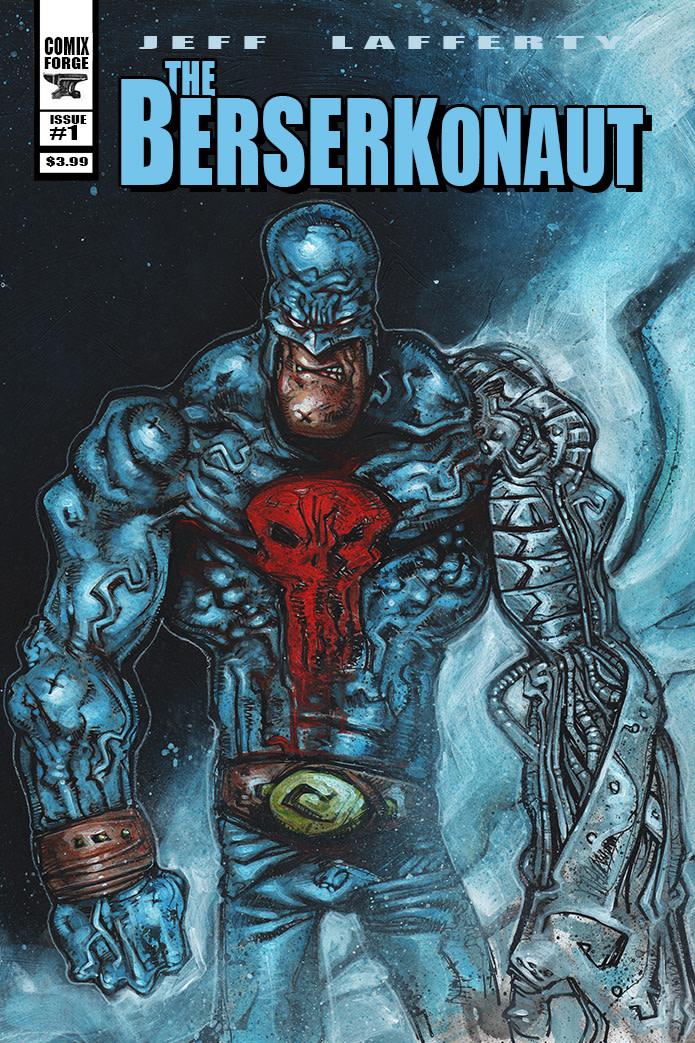 THE BERSERKONAUT Comic Book- Issue 1